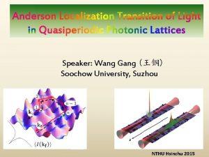 Speaker Wang Gang Soochow University Suzhou NTHU Hsinchu