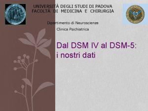 UNIVERSIT DEGLI STUDI DI PADOVA FACOLT DI MEDICINA