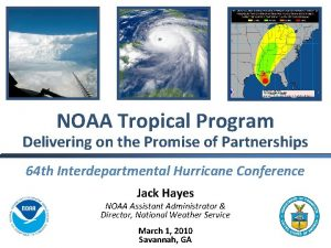 NOAA Tropical Program Delivering on the Promise of