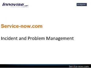 Servicenow com Incident and Problem Management Incident Definition