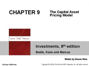 CHAPTER 9 The Capital Asset Pricing Model Investments