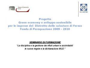 Progetto Green economy e sviluppo sostenibile per le