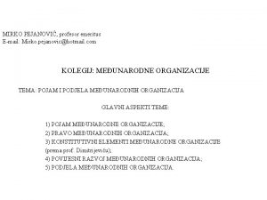 MIRKO PEJANOVI profesor emeritus Email Mirko pejanovichotmail com