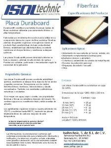 Fiberfrax Especificaciones del Producto Placa Duraboard constituye una