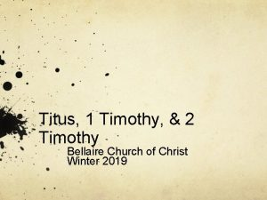 Titus 1 Timothy 2 Timothy Bellaire Church of