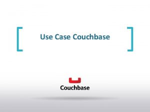 Use Case Couchbase Common Use Cases Social Gaming