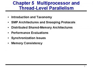 Chapter 5 Multiprocessor and ThreadLevel Parallelism Introduction and