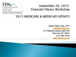 September 26 2015 Financial Fitness Workshop 2015 MEDICARE