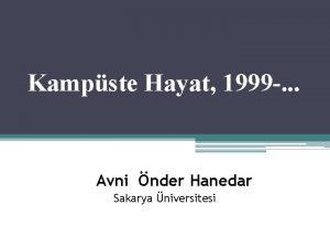 Kampste Hayat 1999 Avni nder Hanedar Sakarya niversitesi