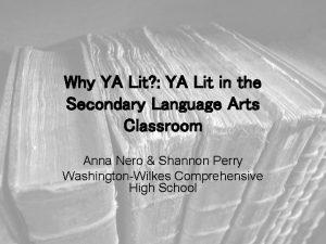 Why YA Lit YA Lit in the Secondary