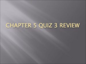 CHAPTER 5 QUIZ 3 REVIEW Nationalism grew in