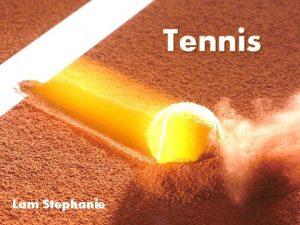 Tennis Lam Stephanie Tennis Simple Double Les surfaces