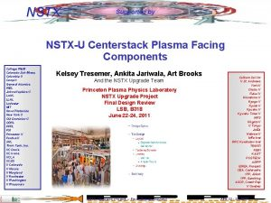 NSTX Supported by NSTXU Centerstack Plasma Facing Components