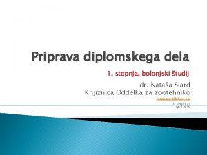 Priprava diplomskega dela 1 stopnja bolonjski tudij dr