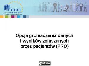 Europejska Akademia Pacjentw w obszarze innowacyjnych terapii Opcje