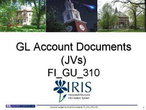 GL Account Documents JVs FIGU310 General Ledger Account