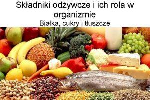 Skadniki odywcze i ich rola w organizmie Biaka