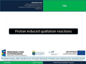 INTRODUCTION SPALLATION REACTIONS FB ASYMMETRY FOR Aup RANKING