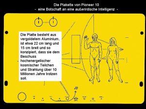 Die Plakette von Pioneer 10 eine Botschaft an