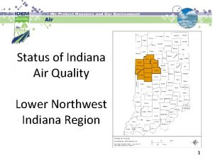 Status of Indiana Air Quality Lower Northwest Indiana