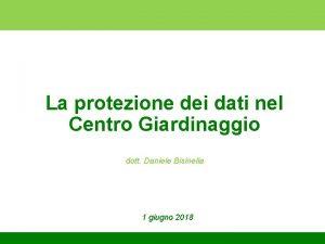 La protezione dei dati nel Centro Giardinaggio dott