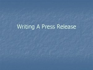 Writing A Press Release What is a Press