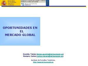 OPORTUNIDADES EN EL MERCADO GLOBAL Guardia Teresa teresa