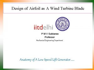 Design of Airfoil as A Wind Turbine Blade