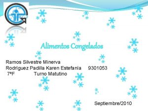 Alimentos Congelados Ramos Silvestre Minerva Rodrguez Padilla Karen