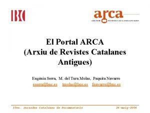El Portal ARCA Arxiu de Revistes Catalanes Antigues