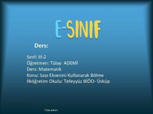 Ders Snf III2 retmen Tlay ADEM Ders Matematik