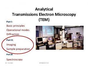 Analytical Transmissions Electron Microscopy TEM Part I Basic