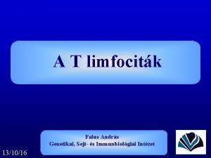 A T limfocitk Falus Andrs Genetikai Sejt s