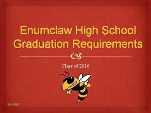 Enumclaw High School Graduation Requirements Class of 2016