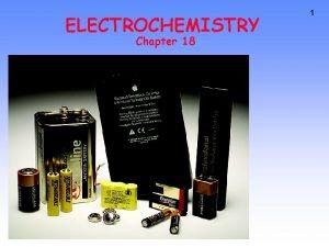 ELECTROCHEMISTRY Chapter 18 1 Why Study Electrochemistry 2