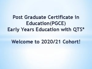 Post Graduate Certificate in EducationPGCE Early Years Education
