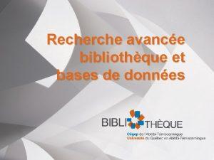 Recherche avance bibliothque et bases de donnes Cet