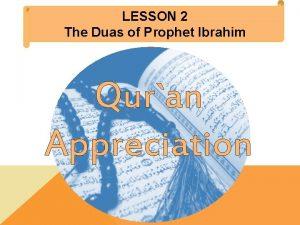 LESSON 2 The Duas of Prophet Ibrahim Quran