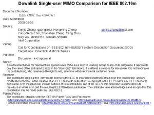 Downlink Singleuser MIMO Comparison for IEEE 802 16