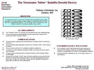 Small Business Innovation Research The Terminator Tether Satellite