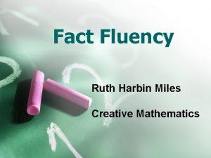 Fact Fluency Ruth Harbin Miles Creative Mathematics Fact