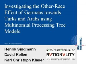 Investigating the OtherRace Effect of Germans towards Turks