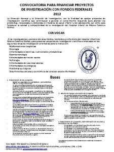 CONVOCATORIA PARA FINANCIAR PROYECTOS DE INVESTIGACIN CON FONDOS