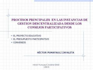 PROCESOS PRINCIPALES EN LAS INSTANCIAS DE GESTION DESCENTRALIZADA
