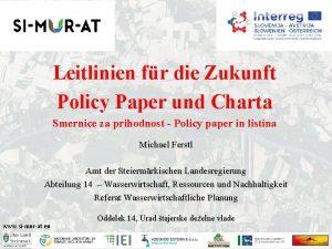 Leitlinien fr die Zukunft Policy Paper und Charta