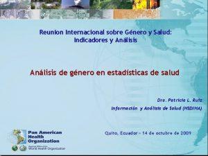 Reunion Internacional sobre Gnero y Salud Indicadores y