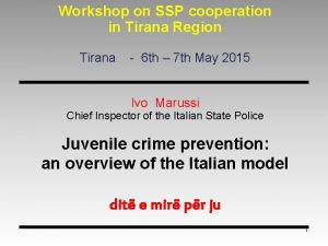 Workshop on SSP cooperation in Tirana Region Tirana