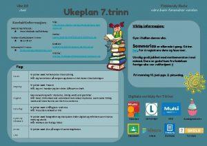 Uke 23 Juni Kontaktinformasjon Skolens hjemmeside www minskole