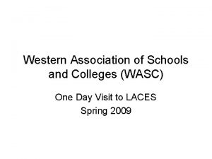 Western Association of Schools and Colleges WASC One