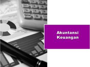 Akuntansi Keuangan Agenda Silabus dan Materi Akuntansi Keuangan